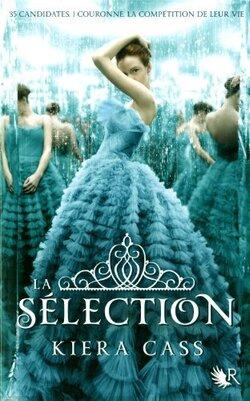 """""""La Sélection""""- Tome 1 de Kiera Cass"""