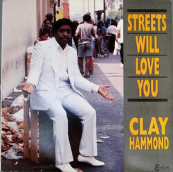 Clay Hammond - Streets Will Love You - Complete LP