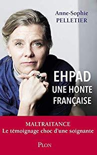 EHPAD une honte française