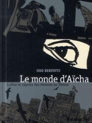 """""""Le monde d'Aïcha"""" d'Ugo Bertotti"""
