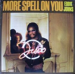 Eddie Johns - More Spell On You - Complete LP