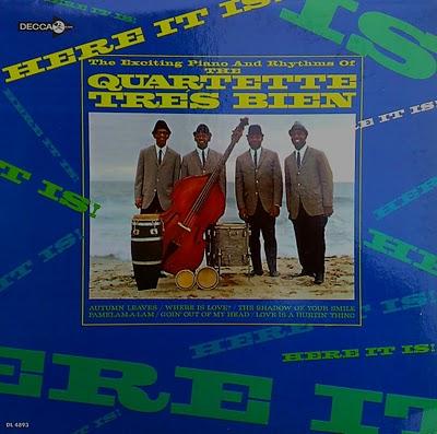 Quartette Tres Bien - Goin' out of my head