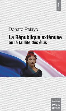 à paraître : La République exténuée - Pelayo