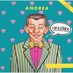 Andrea - I'm A Lover