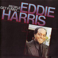 Eddie Harris - People Get Funny ... - Complete LP