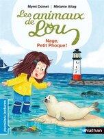 Les animaux de Lou - Nage, Petit phoque de Mymi Doinet et Mélanie Allag