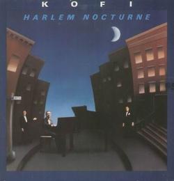 Kofi Wilmot - Harlem Nocturne - Complete LP