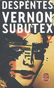 Vernon Subbutex tome 2 - Virginie Despentes