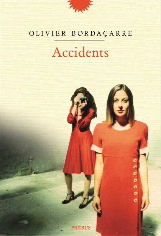 accidents olivier bordacarre bibliolingus blog livre