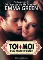 """""""Toi + Moi"""" Emma Green 5 épisodes de la série #3"""
