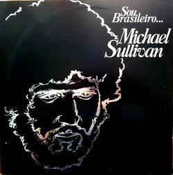 Michael Sullivan - Sou Brasileiro - Complete LP