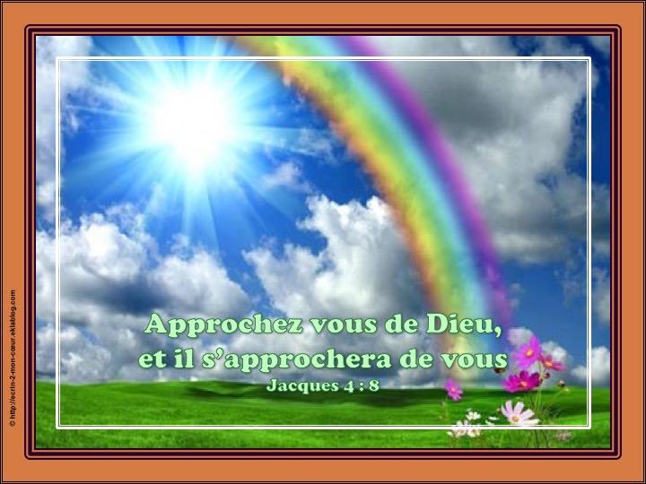 Approchez vous de Dieu, et il s'approchera de vous - Jacques 4 : 8