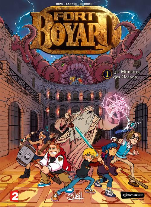 Fort Boyard - Tome 01 Les monstres des océans - Benj & Lannes & Le Roc'h