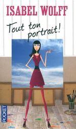Tout ton portrait