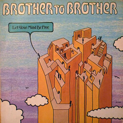 Brother To Brother - Let Your Mind Be Free - Complete LP