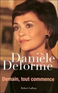 Danièle Delorme - Demain, tout commence