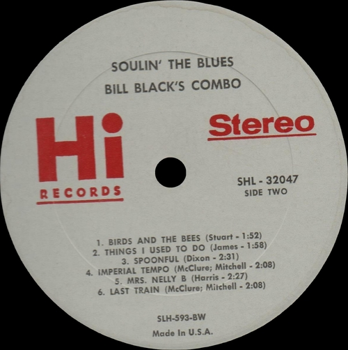 "Bill Black's Combo : Album "" Soulin' The Blues "" Hi Records SHL 32047 [ US ]"
