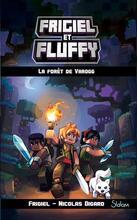 Frigiel et Fluffy tome 3 (...)