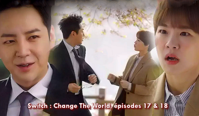 Switch : Change The World épisodes 17 & 18 vostfr.