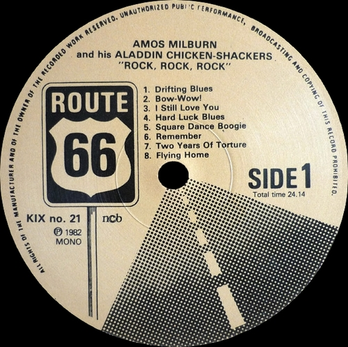 "Amos Milburn & His Aladdin Chickenshackers : Album "" Rock , Rock , Rock "" Route 66 Records KIX-21 [ SE ]"