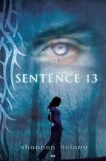 Chronique Sentence 13 tome 1 de Shannon Delany