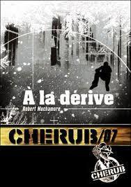 CHERUB, A la dérive (Tome 7)