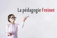 La pédagogie Freinet : Un guide essentiel