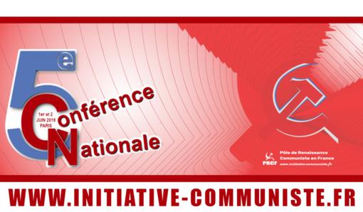 1er et 2 juin 2019, c'est la 5e conférence nationale du PRCF ! Place au communisme ! (IC;fr-31/05/19)