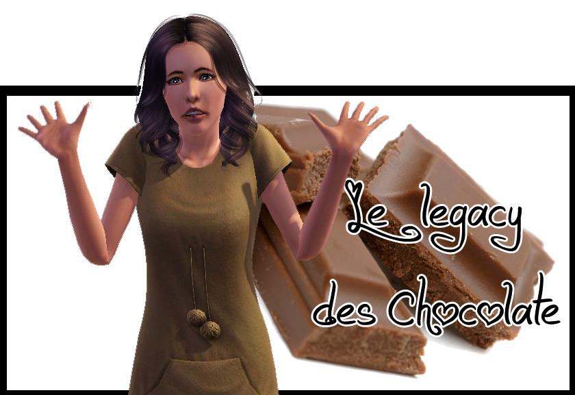 Le legacy des Chocolate