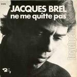Ne me quitte pas  (Jacques Brel)