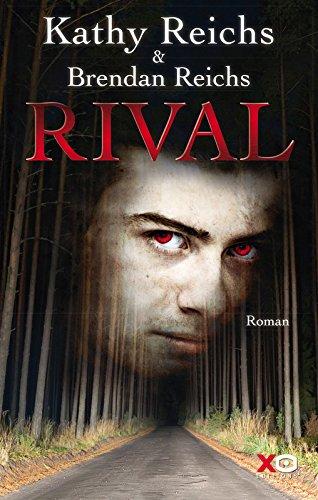 Rival - Kathy Reichs & Brandon Reichs