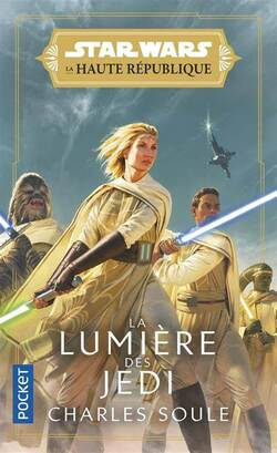 Star Wars - La Haute République : La Lumière des Jedi - Charles Soule