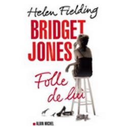 Bridget jones, Folle de lui