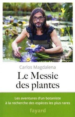 Le messie des plantes (Carlos MAGDALENA)