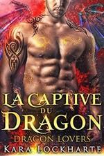Les Dragons amoureux de Kara Lockharte