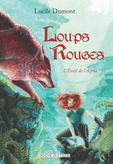 Livre Loups Rouges Tome I