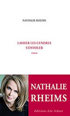 Nathalie Rheims : Laisser les cendres s'envoler
