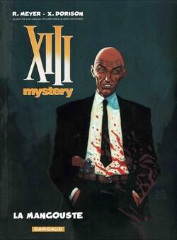 XIII Mystery - Tome 1 : La Mangouste - Meyer & Dorison