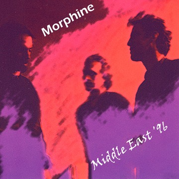 Live : Morphine - Middle East '96