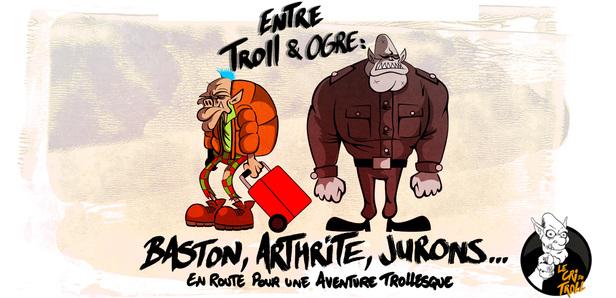 Florilège de chroniques pour Entre troll et ogre
