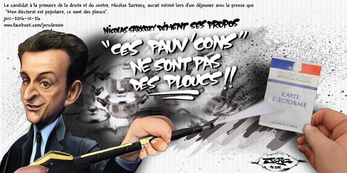 """caricature Nicolas Sarkozy un des rares moments de lucidité de Nicolas Sarkozy: """"Mon électorat ce sont des ploucs"""". www.facebook.com/jercdessin"""