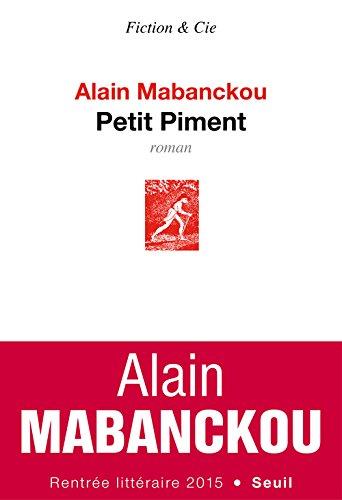 Petit Piment de Alain Mabanckou