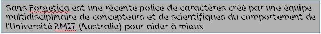 Sans Forgetica : une police pour favoriser la mémorisation des écrits (...?)