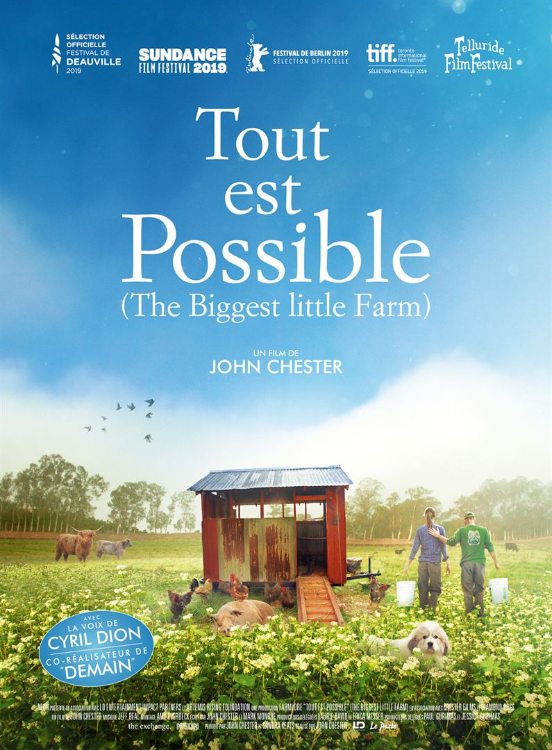 TOUT EST POSSIBLE : the biggest little farm