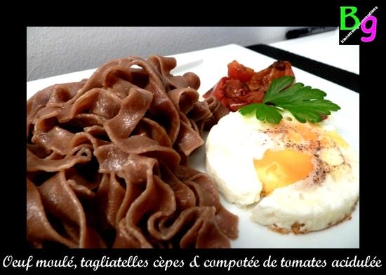 oeuf, tagliatelles cèpes et compotée tomate vinaigre xeres