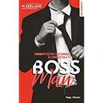 Chronique de Boss Man de Vii Keeland