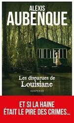 Les disparues de Louisiane  Alexis Aubenque