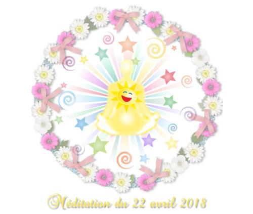 Méditation du 22 avril 2018
