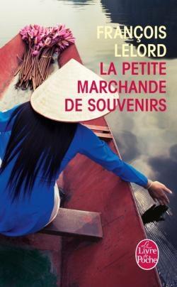 François Lelord - La petite marchande de souvenirs (2013)