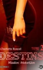 Destins - Charlotte Roucel